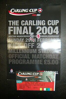 Ticket Carling Cup Final 2004  Bolton Wanderers V Middlesborough Mint