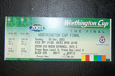 Unused Ticket Worthington Cup Final 2003 Liverpool V Manchester United Mint