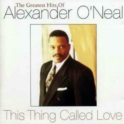 Alexander ONeal : This Thing Called Love - The Greatest Hi CD Quality guaranteed