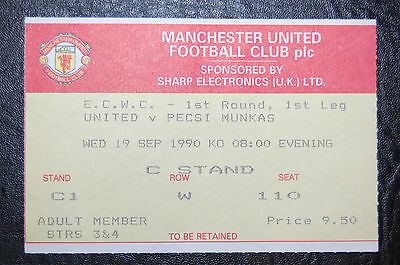Ticket Manchester United V Pecsi Munkas 1990/91  European Cup Winners Cup