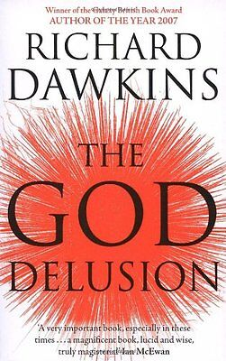 The God Delusion By Richard Dawkins. 9780552773317