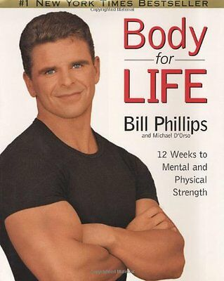 Body for Life: 12 Weeks to Mental and Physical Strength By Bill .9780060193393
