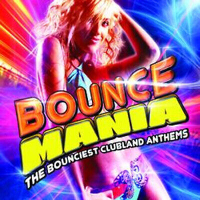 Various Artists : Bounce Mania: The Bounciest Clubland Anthems CD 2 discs