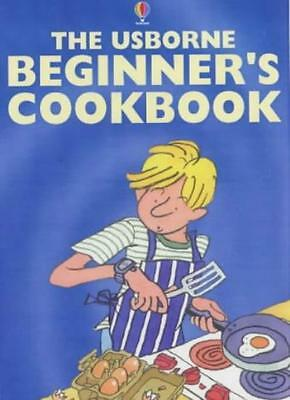 The Usborne Beginner's Cookbook By Fiona Watt, Kim Lane