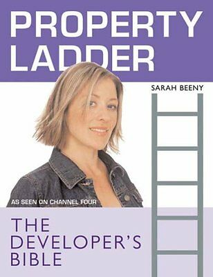 """""""Property Ladder"""": The Developers Bible By Sarah Beeny"""""""