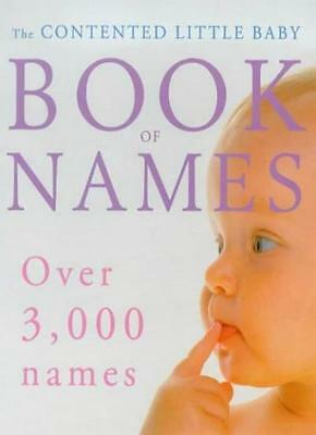 The Contented Little Baby Book of Names By Gillian Delaforce
