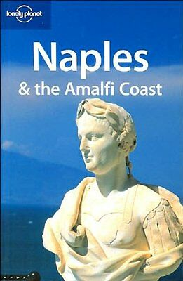Naples and the Amalfi Coast (Lonely Planet City Guides) By Duncan Garwood