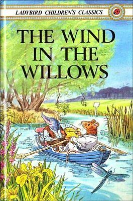 The Wind In The Willows (Ladybird Children's Classics) By Kenneth Grahame,Joan