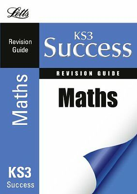 Letts KS3 Success - Mathematics: Revision Guide By Fiona Mapp