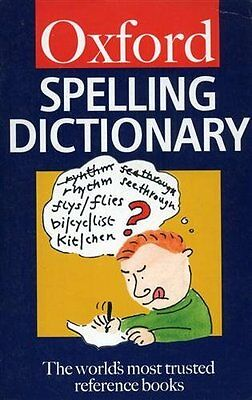 The Oxford Spelling Dictionary (Oxford Paperback Reference) By Maurice Waite