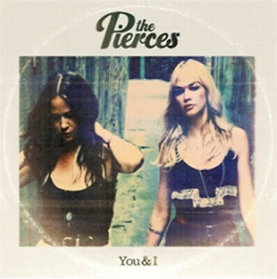 The Pierces : You & I CD (2011)