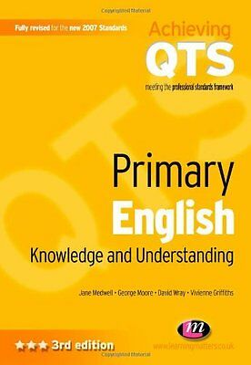 Primary English: Knowledge and Understanding (Achieving QTS) By Jane Medwell; G