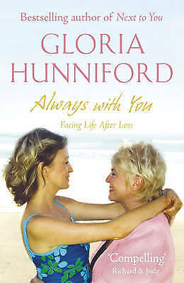 Always with You by Gloria Hunniford, Book, New (Paperback)