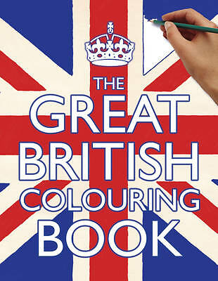 The Great British Colouring Book by Samantha Meredith (Paperback)