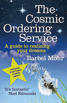 The Cosmic Ordering Service by Barbel Mohr, Book, New Paperback