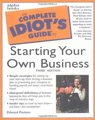 The Complete Idiot's Guide to Starting Your Own Business (Complete Idiot's Guid