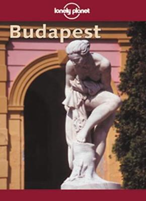 Budapest (Lonely Planet City Guides) By Stephen Fallon. 9781864501186