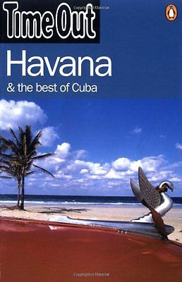 """The """"Time Out"""" Havana and Best of Cuba Guide (""""Time Out"""" Guides) By Time Out,Pe"""