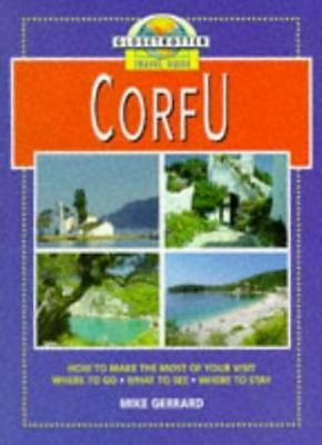 Corfu (Globetrotter Travel Guide) By Mike Gerrard. 9781853684210