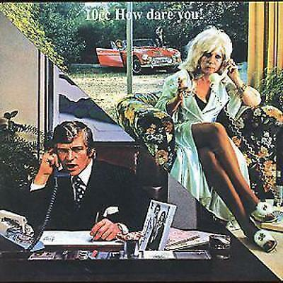10cc : How Dare You! CD (1997) ***NEW***