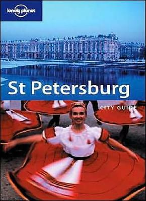 St Petersburg (Lonely Planet City Guides) By Tom Masters