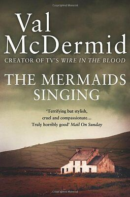 The Mermaids Singing By Val McDermid. 9780007344673