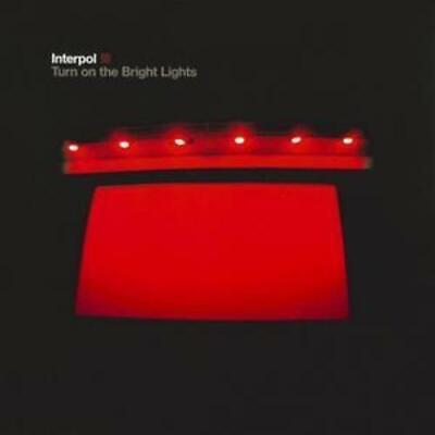 Interpol : Turn On the Bright Lights CD (2002)