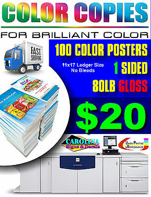 100 Full Color 11X17 Posters 80Lb Gloss Text Single Sided