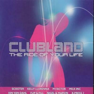 Various : Clubland: THE RIDE OF YOUR LIFE CD (2002)