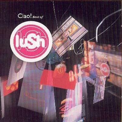 Lush : Ciao!: Best of Lush CD (2001)