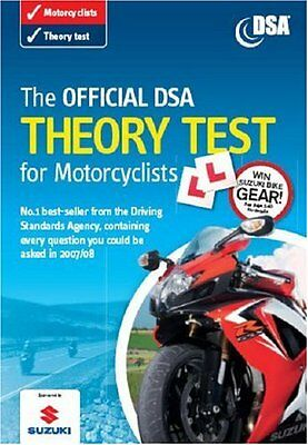 The Official DSA Theory Test for Motorcyclists 2007 Edition: Valid for Tests Ta