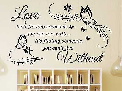 Wall Art Quote Love isn't finding someone you can live with Sticker Decal i41