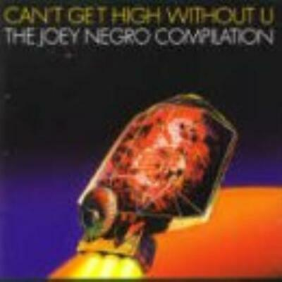 Joey Negro : Can't Get High Without You CD (2000)