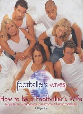 How to be a Footballer's Wife By Shed Productions