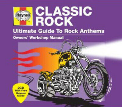 Various Artists : Haynes Classic Rock: Ultimate Guide to Rock Anthems CD (2011)
