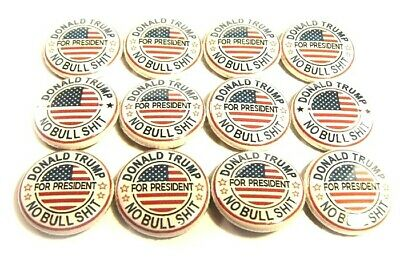 "12 Donald Trump President NO BULLSHIT One In Buttons 1"" Pinbacks Pins MAGA 2020"