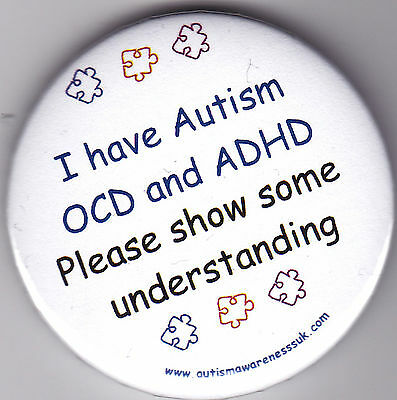 OCD and ADHD Awareness Badge, Please show some understanding