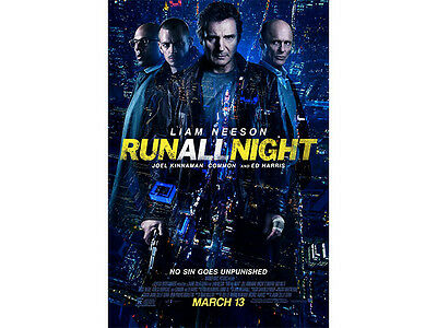 Run All Night - Liam Neeson Ed Harris Common Official Movie Poster 17x11 NEW