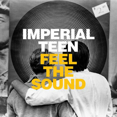 Imperial Teen : Feel the Sound CD (2013) ***NEW***