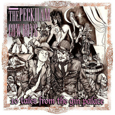The Peckham Cowboys : 10 Tales from the Gin Palace CD (2014) ***NEW***