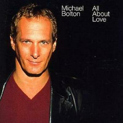 Michael Bolton : All About Love CD (2003)
