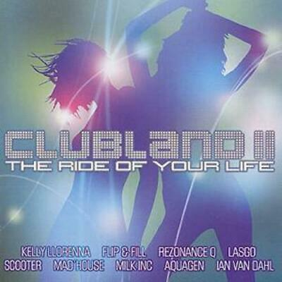 Various Artists : Clubland 2: The Ride of Your Life CD (2002)