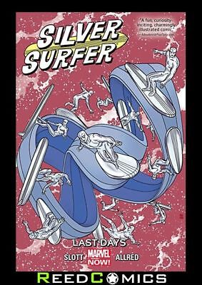 SILVER SURFER VOLUME 3 LAST DAYS GRAPHIC NOVEL Paperback Collects (2014) #11-15