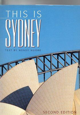 This is Sydney (This is ... a world of exotic travel destinations) By Wendy Moo