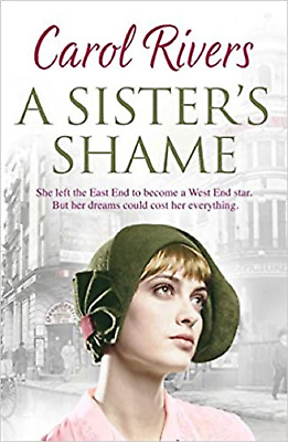 A Sister's Shame by Carol Rivers (Paperback) New Book