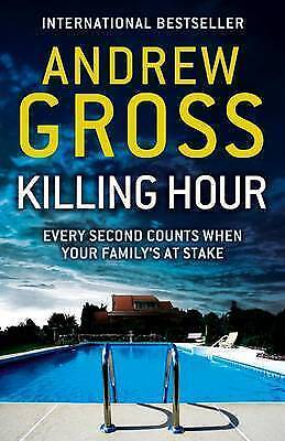 Killing Hour by Andrew Gross, Book, New Paperback
