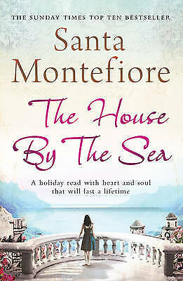 The House By the Sea by Santa Montefiore, Book, New (Paperback)