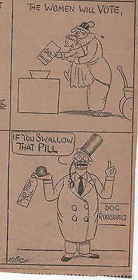 Orig. 1912 Satirical Newspaper Comic T. ROOSEVELT & Womens SUFFRAGE Bull Moose!