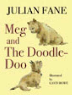 Meg and the Doodle-doo by Julian Fane