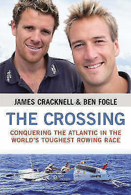 The Crossing: Conquering the Atlantic in the World's Toughest Rowing Race by Fog
